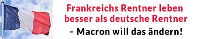Frankreichs Rentner leben besser als deutsche Rentner – Macron will das ändern!